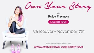 Ruby Fremon - Own your story workshop Nov 7th